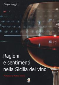 Ragioni e sentimenti nella Sicilia del Vino