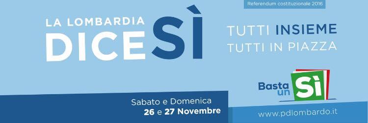 Sabato 26 e domenica 27 novembre mobilitazione in 500 piazze lombarde con gazebi e porta a porta. Domenica 27 Matteo Renzi a Monza