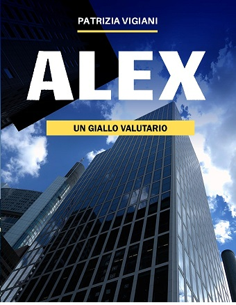 Alex thriller valutario libro