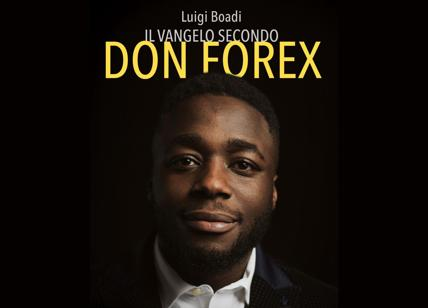 Il Vangelo secondo Don Forex. Manuale di trading on line per neofiti - liceo-orazio.it